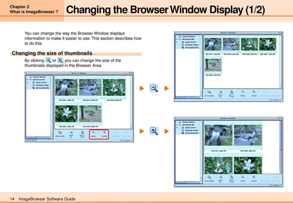 displays information to make it easier to use. This section describes how to do this.