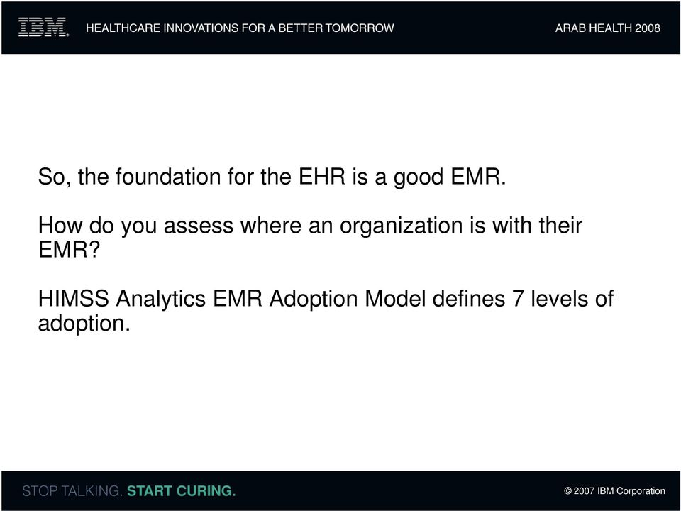 organization is with their EMR?