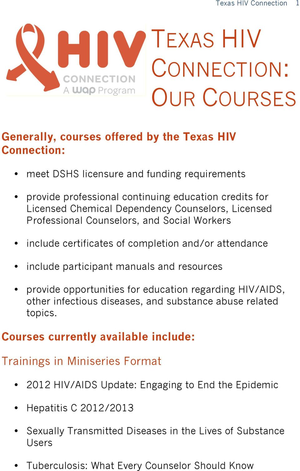 manuals and resources provide opportunities for education regarding HIV/AIDS, other infectious diseases, and substance abuse related topics.