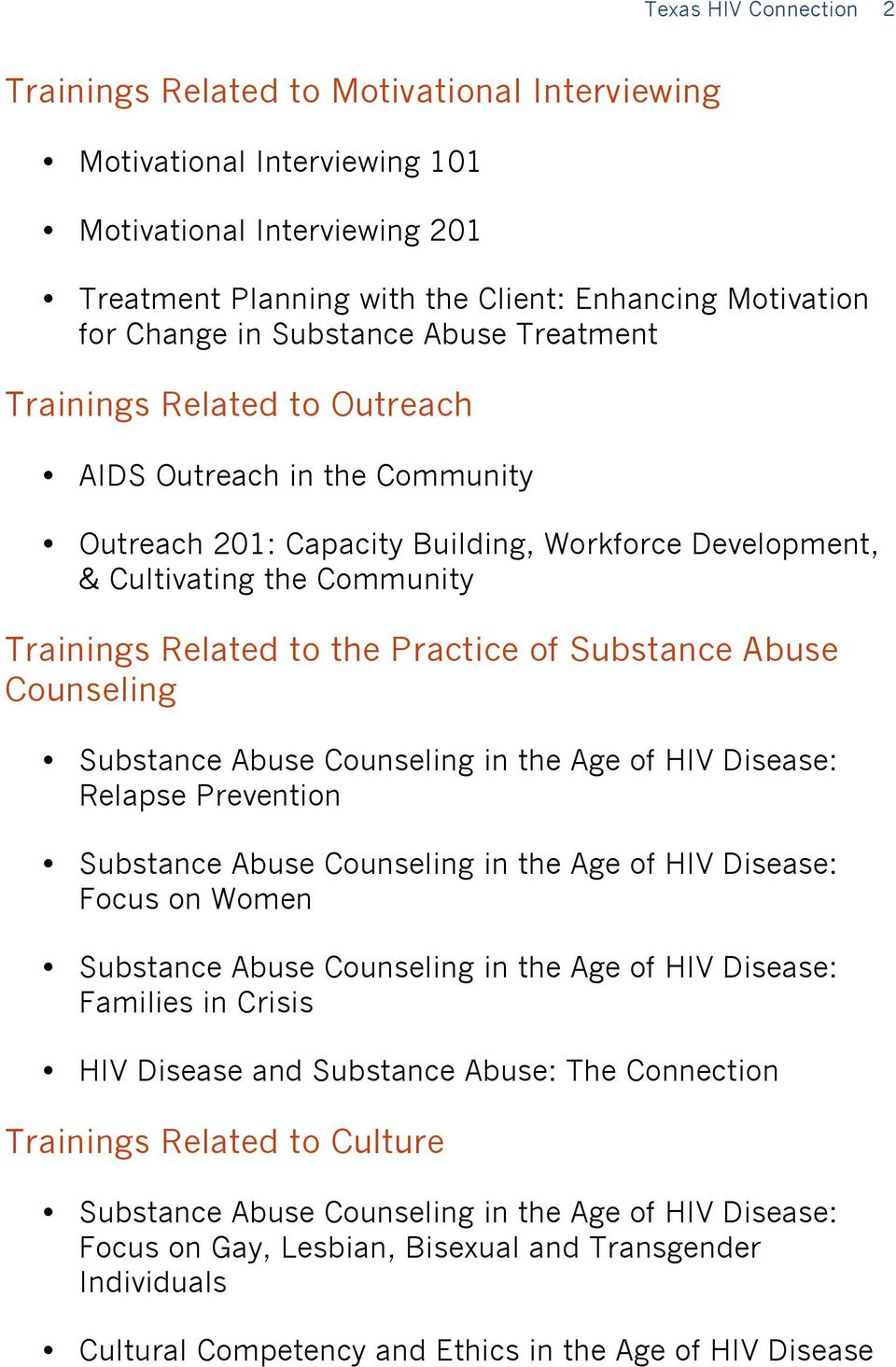 Practice of Substance Abuse Counseling Substance Abuse Counseling in the Age of HIV Disease: Relapse Prevention Substance Abuse Counseling in the Age of HIV Disease: Focus on Women Substance Abuse
