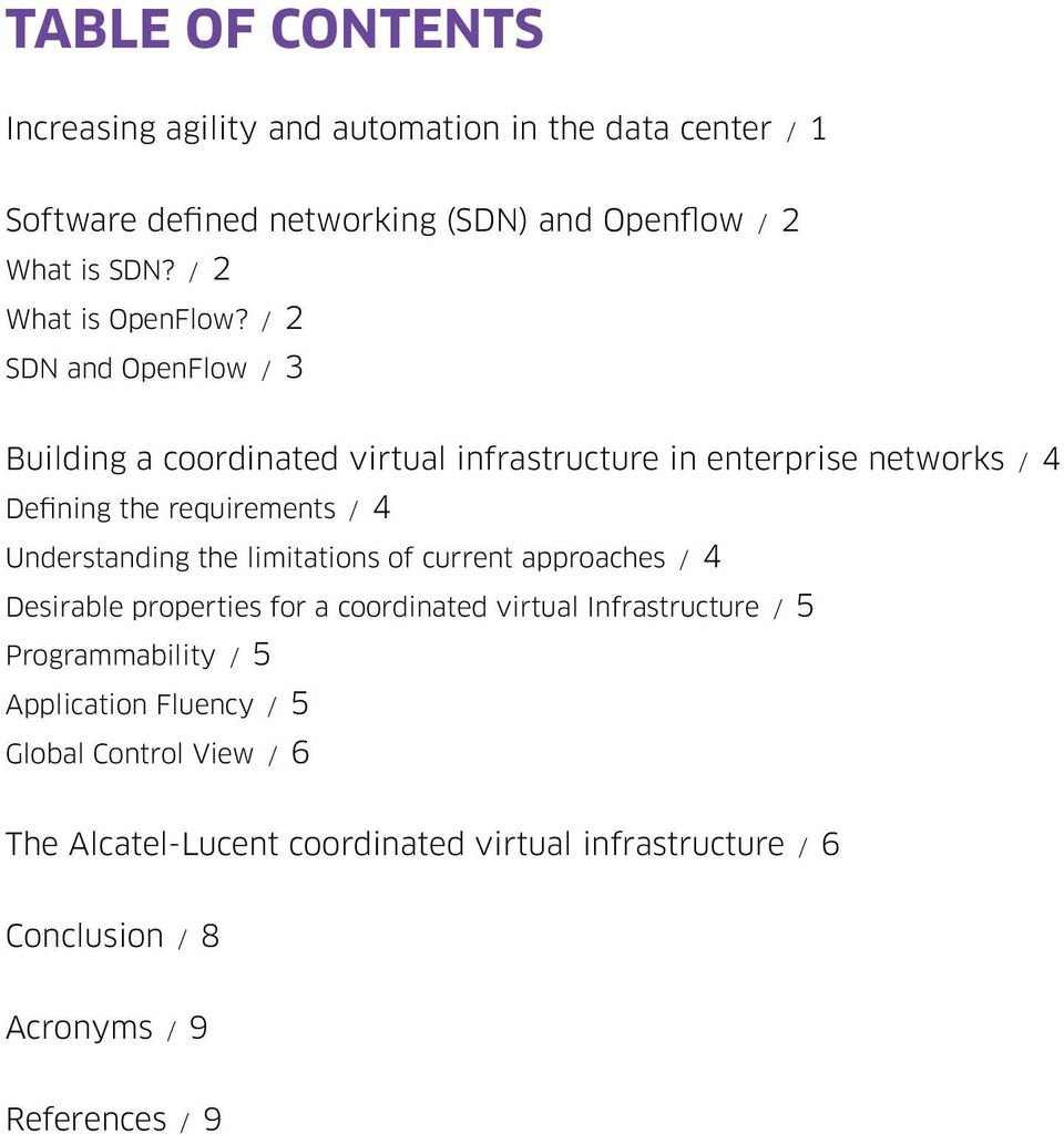 / 2 SDN and OpenFlow / 3 Building a coordinated virtual infrastructure in enterprise networks / 4 Defining the requirements / 4 Understanding