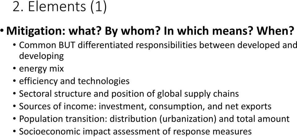 technologies Sectoral structure and position of global supply chains Sources of income: investment,