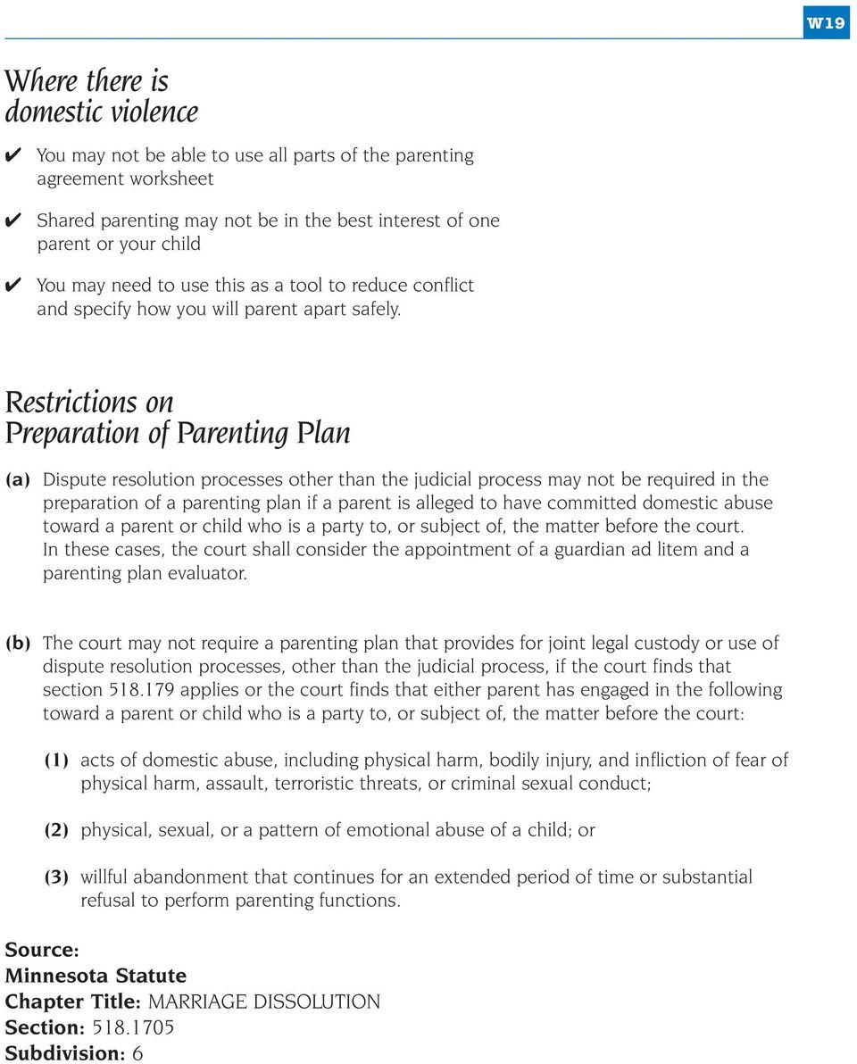 Restrictions on Preparation of Parenting Plan (a) Dispute resolution processes other than the judicial process may not be required in the preparation of a parenting plan if a parent is alleged to