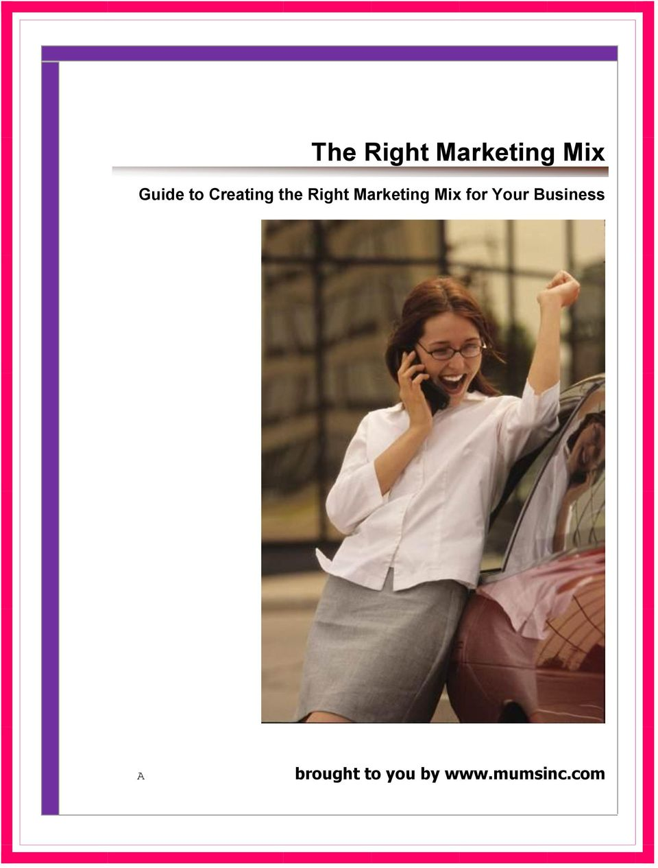 Marketing Mix for Your