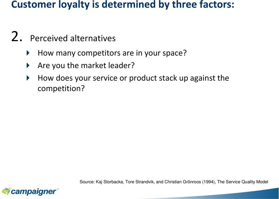 Are you the market leader?