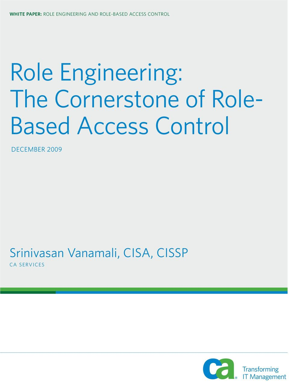 Cornerstone of Role- Based Access Control
