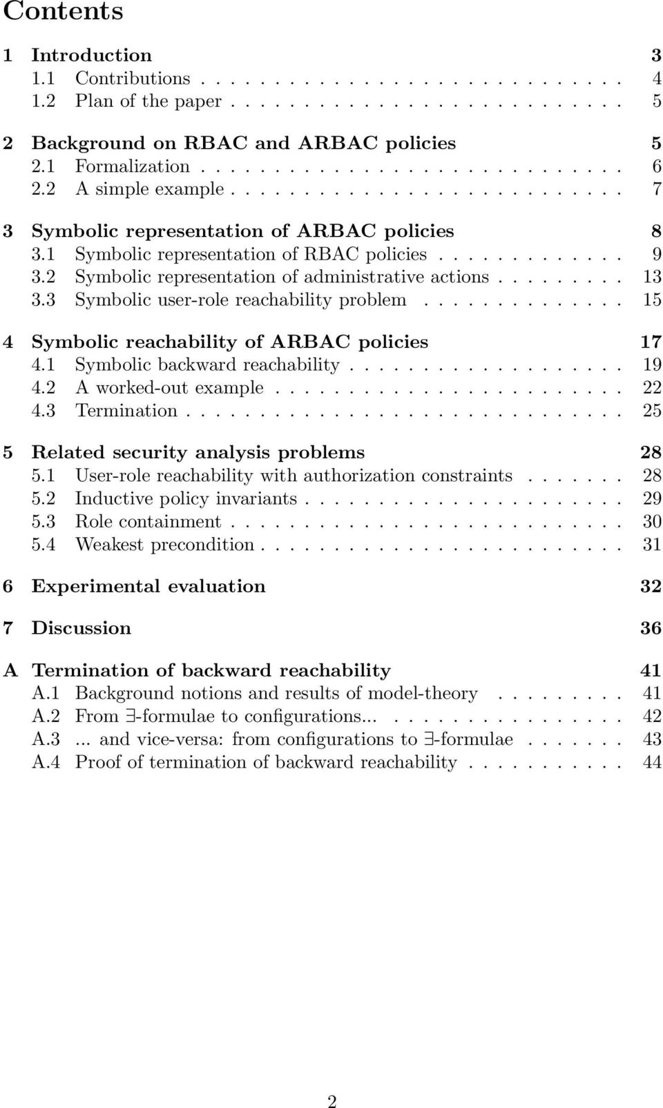 2 Symbolic representation of administrative actions......... 13 3.3 Symbolic user-role reachability problem.............. 15 4 Symbolic reachability of ARBAC policies 17 4.
