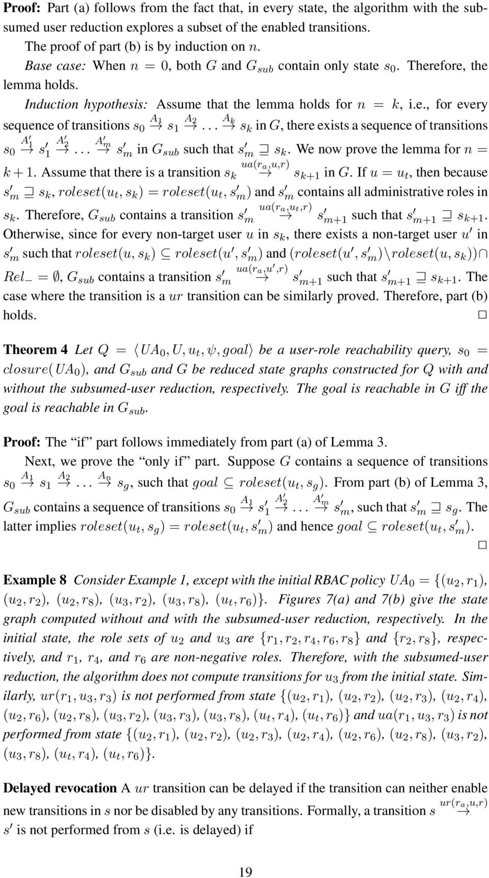 .. k sk in G, there exists a sequence of transitions s 1 0 s 2 1... m s m in G sub such that s m s k. We now prove the lemma for n = ua(r a,u,r) k + 1. ssume that there is a transition s k s k+1 in G.