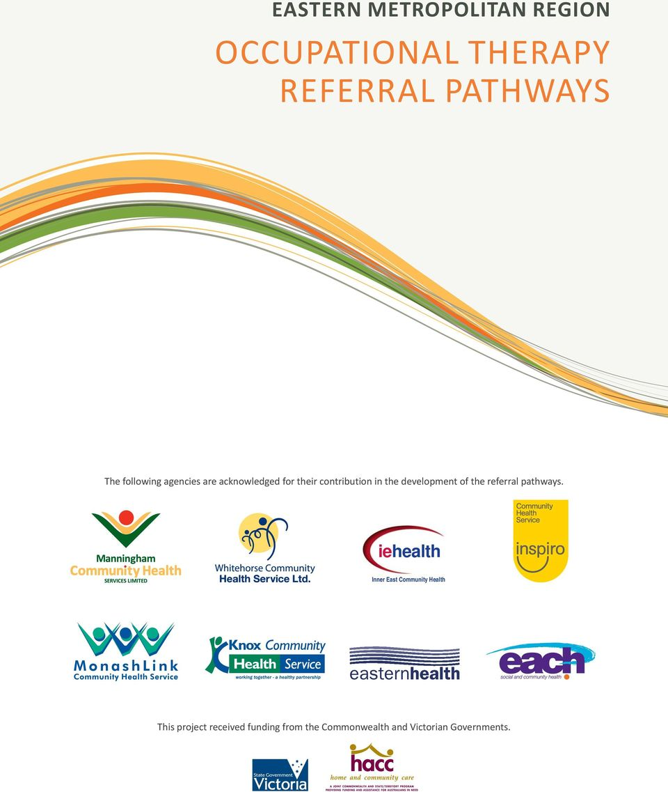development of the referral pathways.