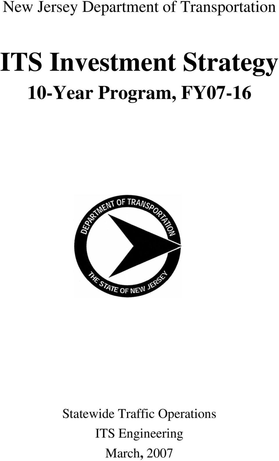 Strategy 10-Year Program, FY07-16