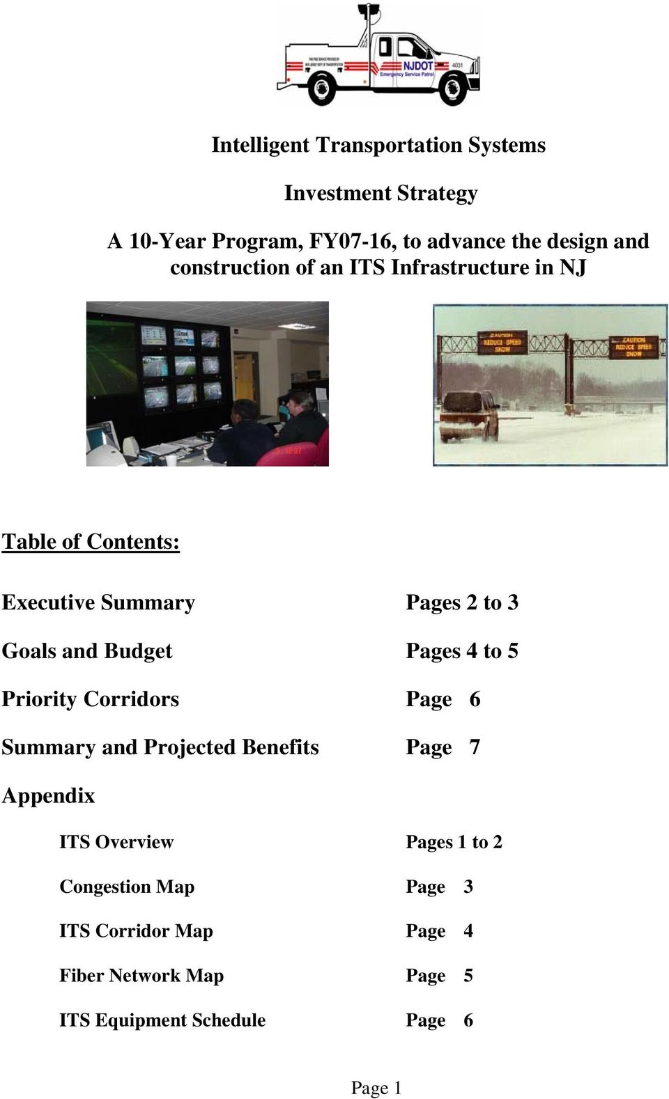Budget Pages 4 to 5 Priority Corridors Page 6 Summary and Projected Benefits Page 7 Appendix ITS Overview