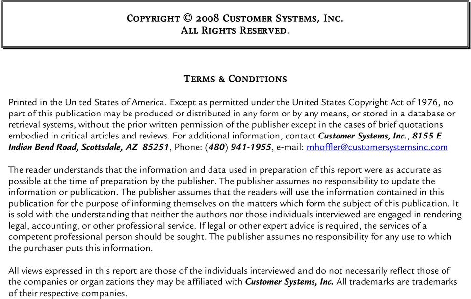 systems, without the prior written permission of the publisher except in the cases of brief quotations embodied in critical articles and reviews.
