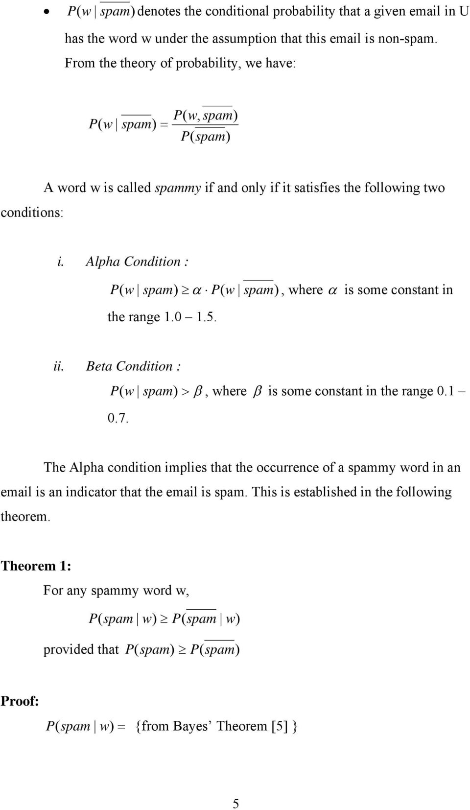 Alpha Condition : w w, where is some constant in the range 1.0 1.5. ii. Beta Condition : P ( w, where is some constant in the range 0.1 0.7.