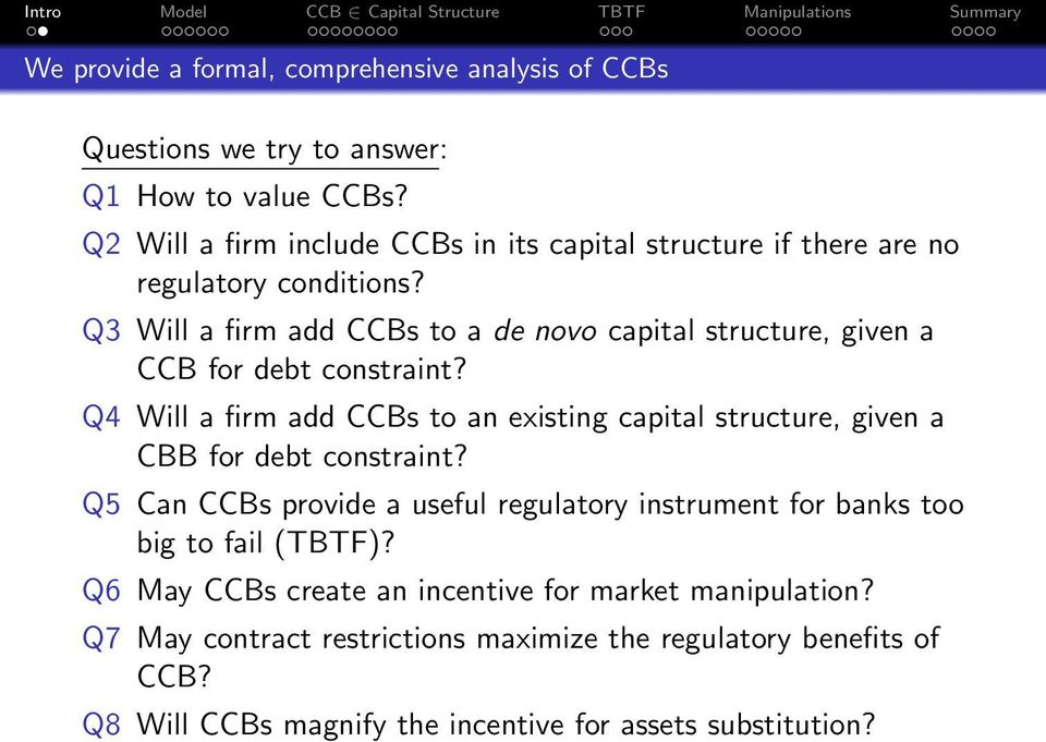 Q3 Will a firm add CCBs to a de novo capital structure, given a CCB for debt constraint?