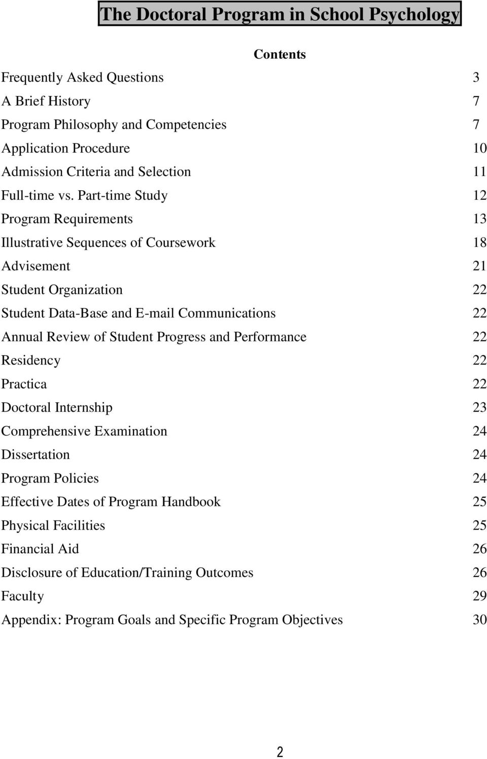 Part-time Study 12 Program Requirements 13 Illustrative Sequences of Coursework 18 Advisement 21 Student Organization 22 Student Data-Base and E-mail Communications 22 Annual Review of
