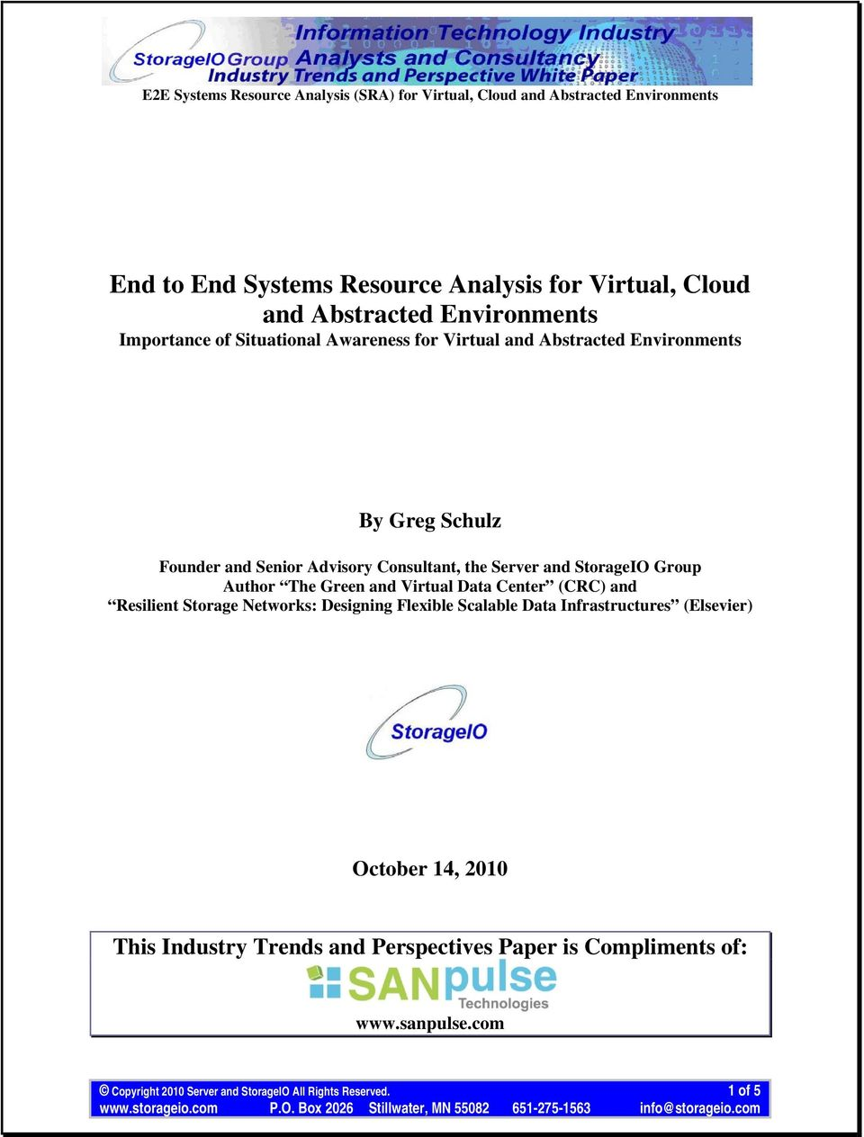Virtual Data Center (CRC) and Resilient Storage Networks: Designing Flexible Scalable Data Infrastructures (Elsevier) October 14, 2010