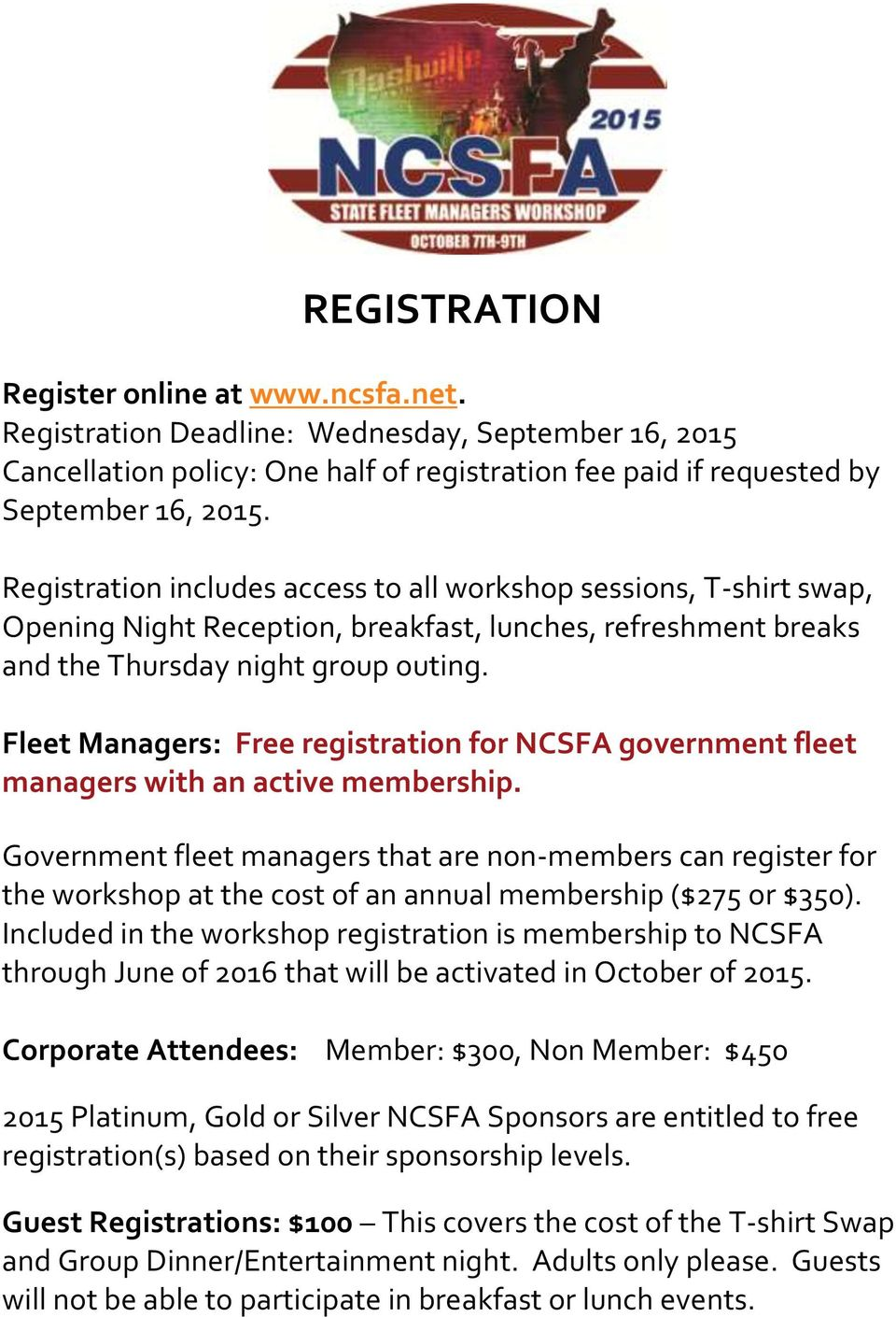 Fleet Managers: Free registration for NCSFA government fleet managers with an active membership.