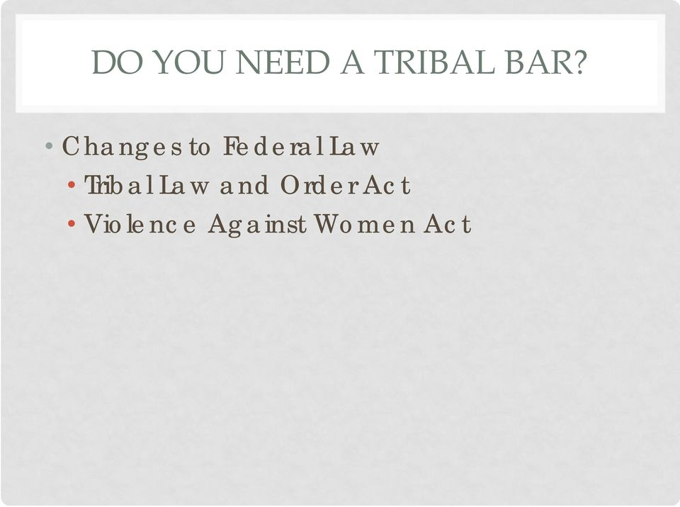 Tribal Law and Order Act