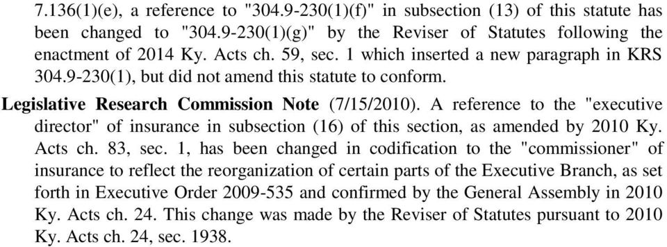 "A reference to the ""executive director"" of insurance in subsection (16) of this section, as amended by 2010 Ky. Acts ch. 83, sec."