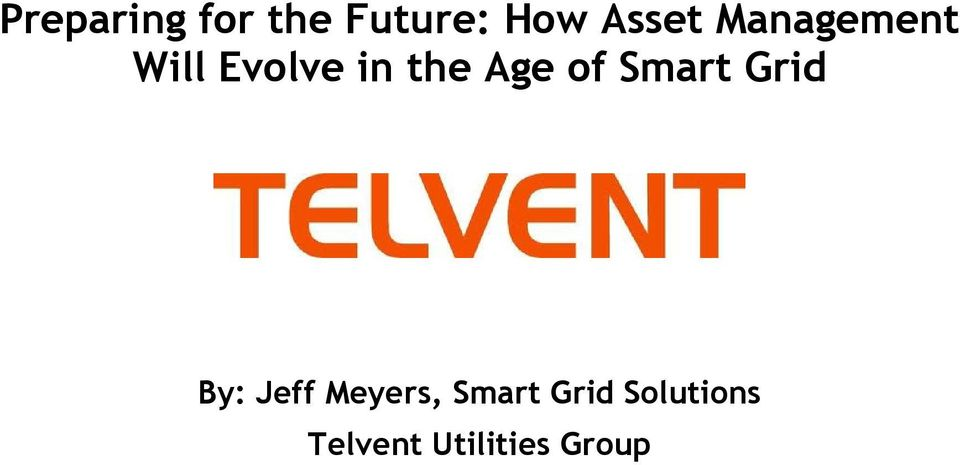 Smart Grid By: Jeff Meyers, Smart