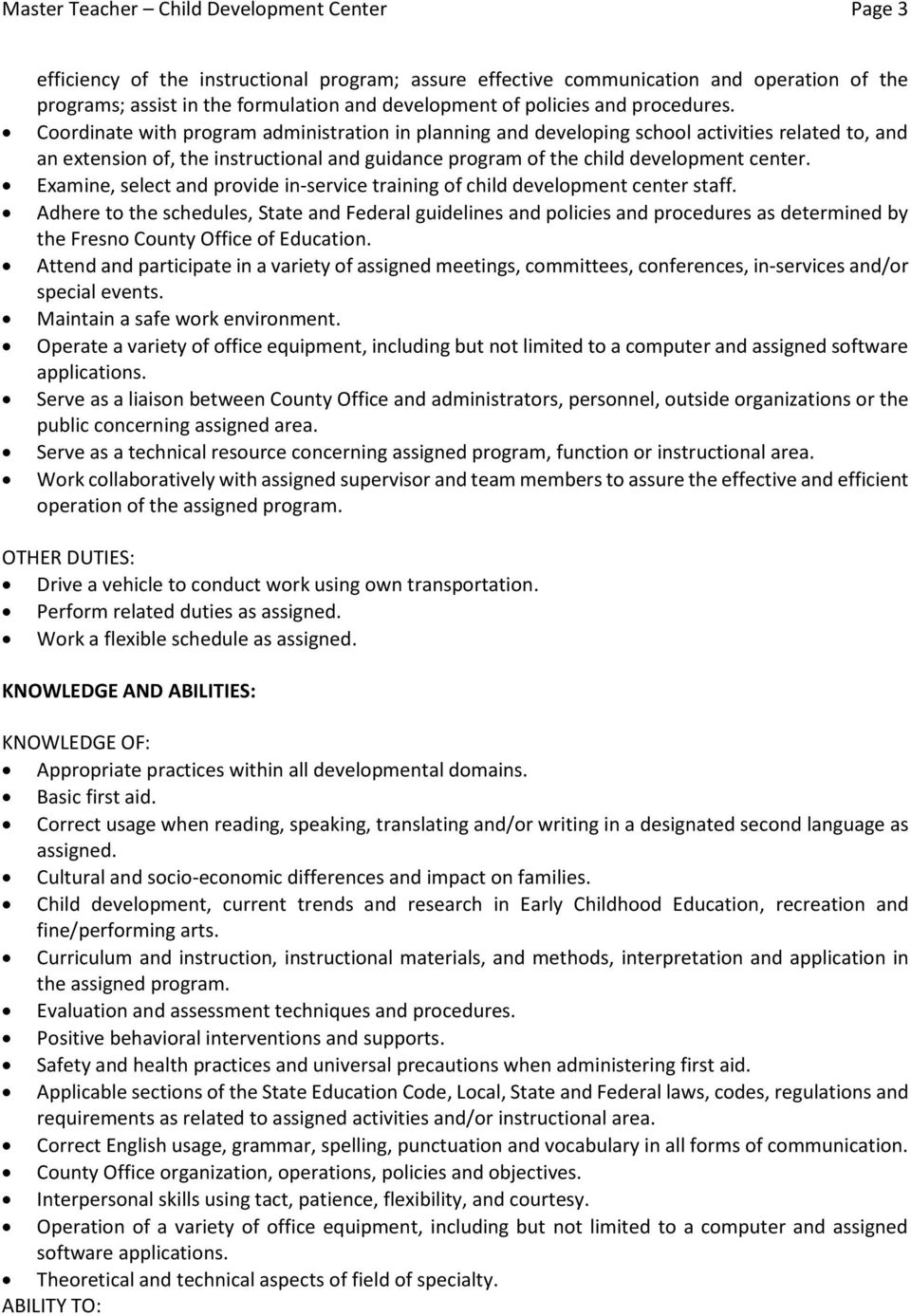 Coordinate with program administration in planning and developing school activities related to, and an extension of, the instructional and guidance program of the child development center.
