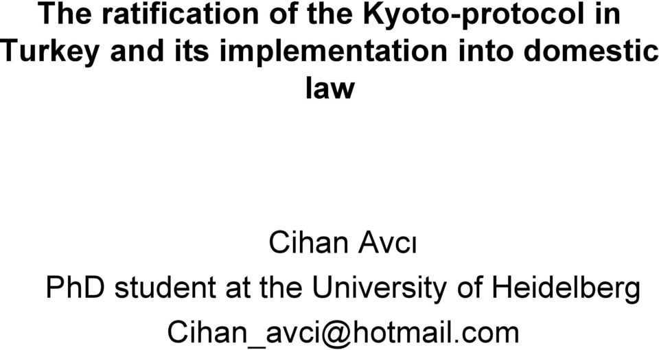 domestic law Cihan Avcı PhD student at
