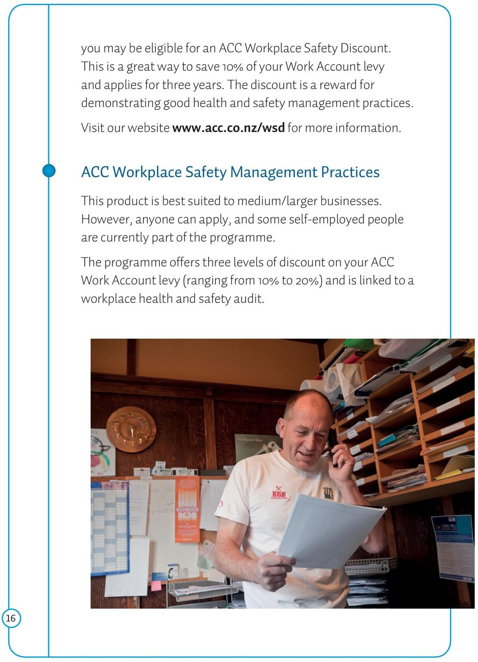 ACC Workplace Safety Management Practices This product is best suited to medium/larger businesses.
