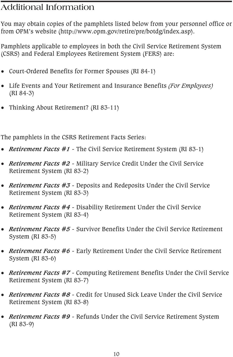 Events and Your Retirement and Insurance Benefits (For Employees) (RI 84-3) Thinking About Retirement?