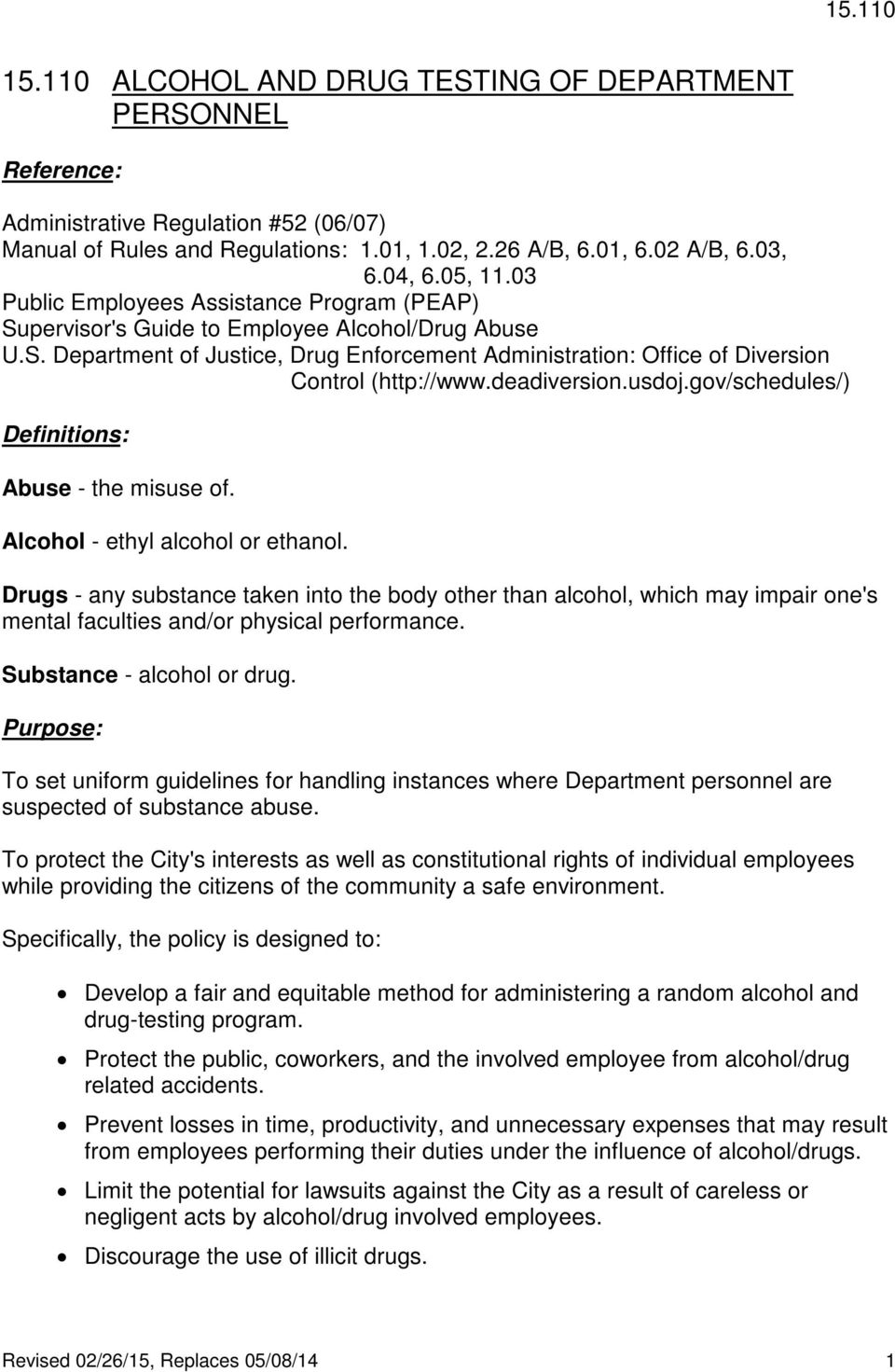 deadiversion.usdoj.gov/schedules/) Definitions: Abuse - the misuse of. Alcohol - ethyl alcohol or ethanol.