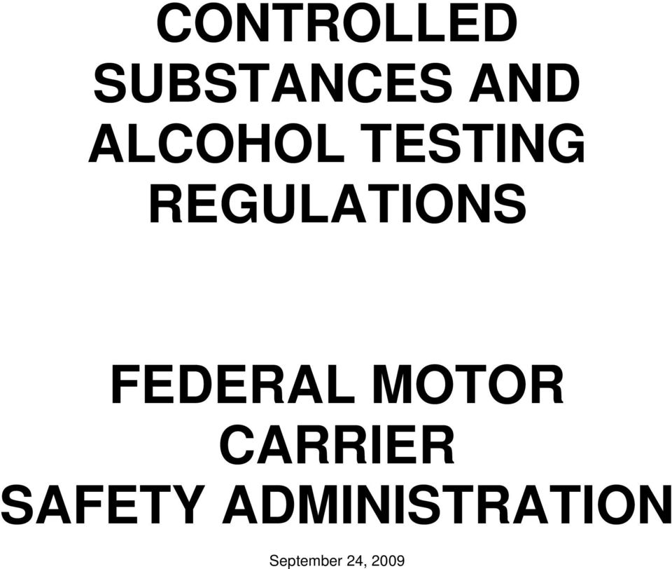 FEDERAL MOTOR CARRIER SAFETY