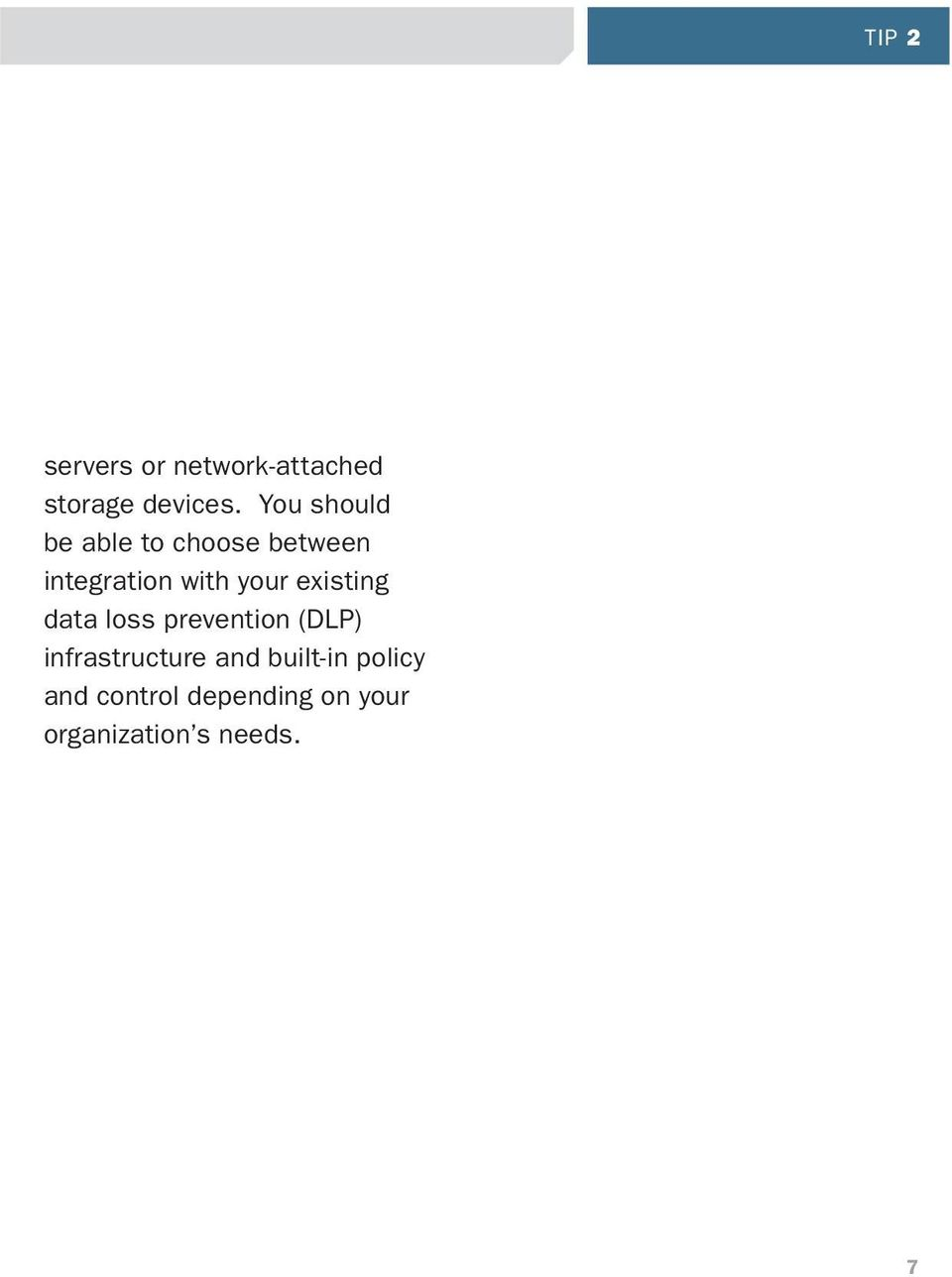 existing data loss prevention (DLP) infrastructure and