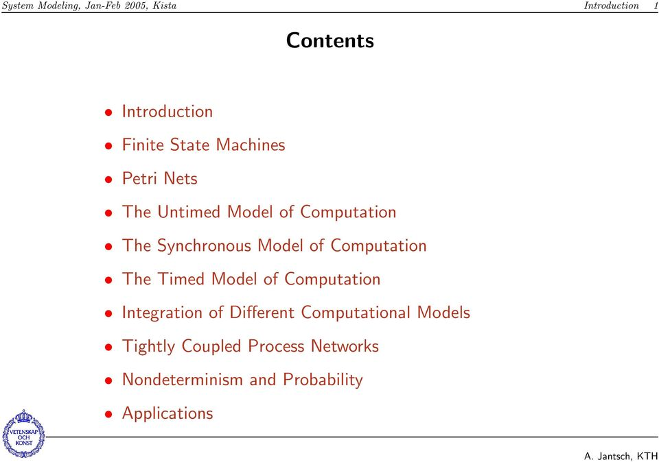 of Computation The Timed Model of Computation Integration of Different