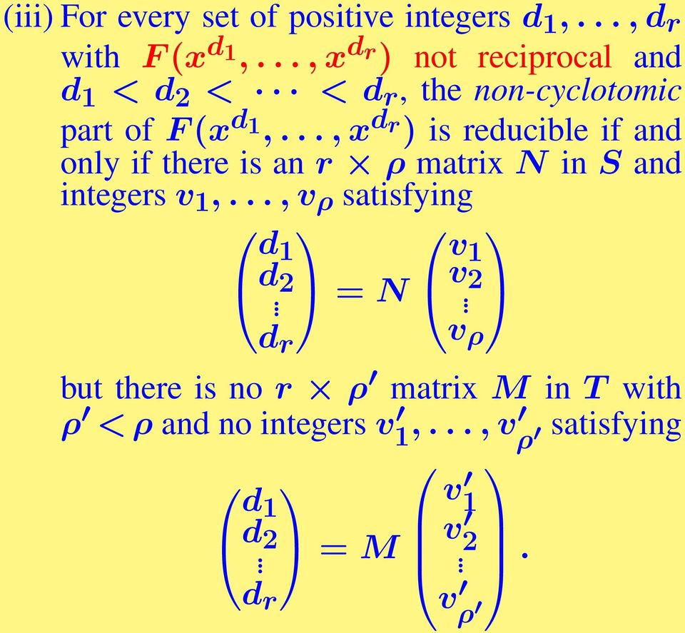 .., x d r) is reducible if and only if there is an r ρ matrix N in S and integers v 1,.