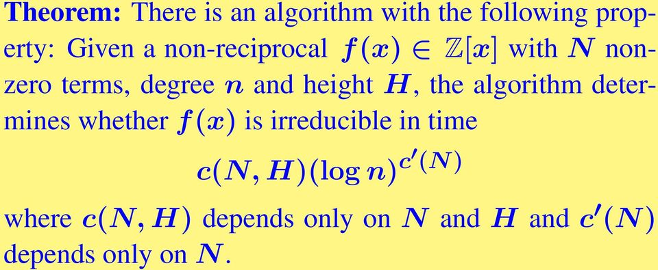 the algorithm determines whether f(x) is irreducible in time c(n,