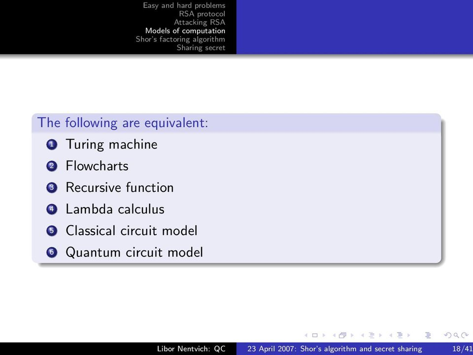 Classical circuit model 6 Quantum circuit model Libor