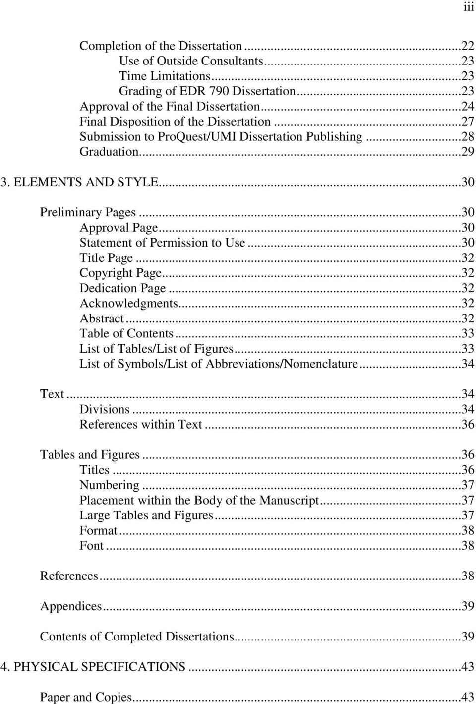..30 Statement of Permission to Use...30 Title Page...32 Copyright Page...32 Dedication Page...32 Acknowledgments...32 Abstract...32 Table of Contents...33 List of Tables/List of Figures.