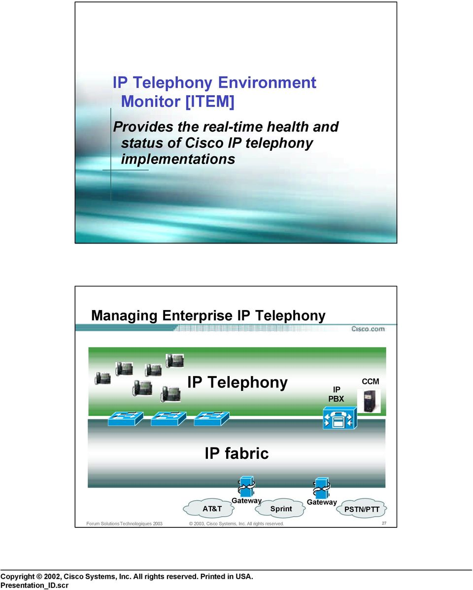 implementations 26 Managing Enterprise IP Telephony IP