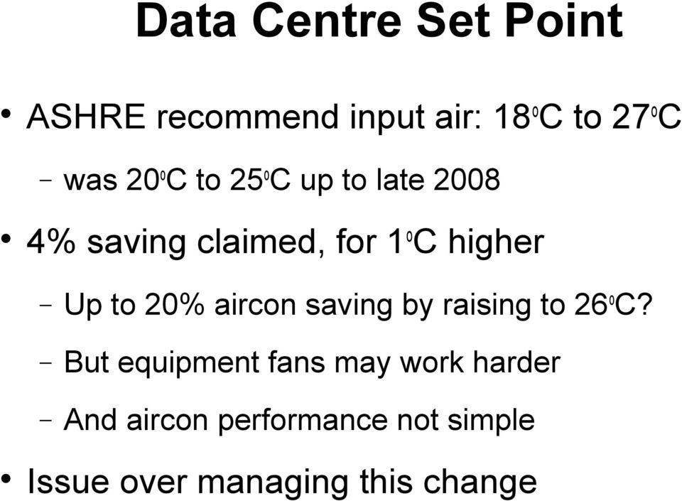 to 20% aircon saving by raising to 26 o C?