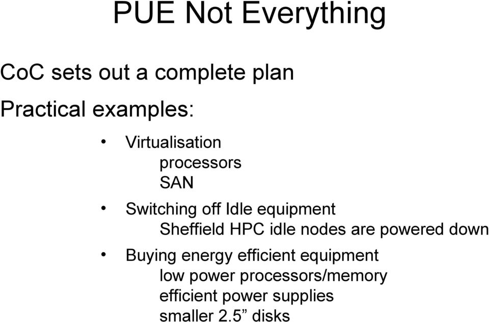 HPC idle nodes are powered down Buying energy efficient equipment