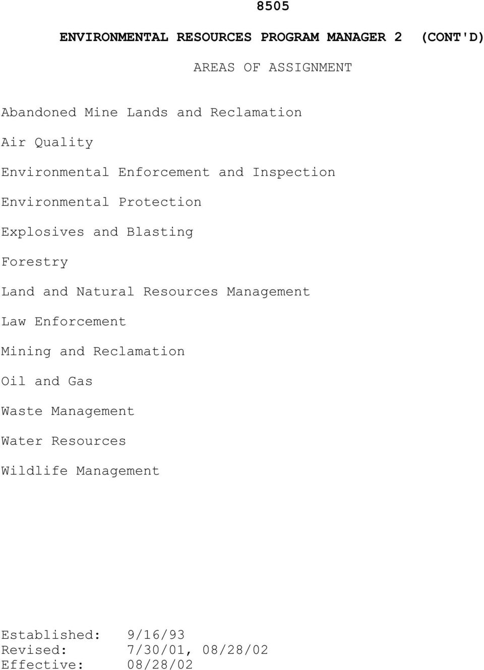 Resources Management Law Enforcement Mining and Reclamation Oil and Gas Waste Management Water