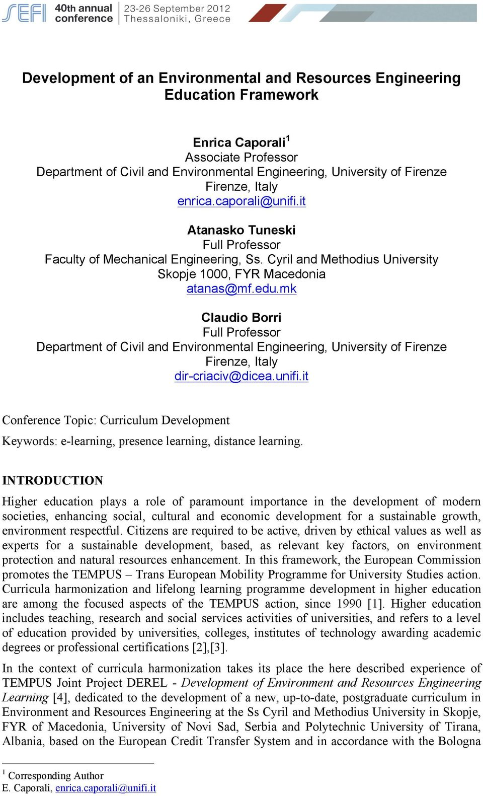 mk Claudio Borri Full Professor Department of Civil and Environmental Engineering, University of Firenze Firenze, Italy dir-criaciv@dicea.unifi.