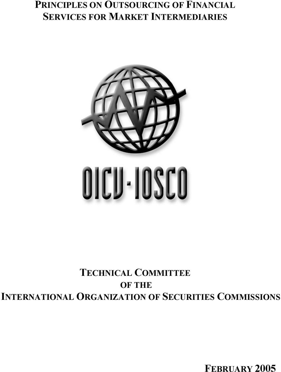 TECHNICAL COMMITTEE OF THE INTERNATIONAL
