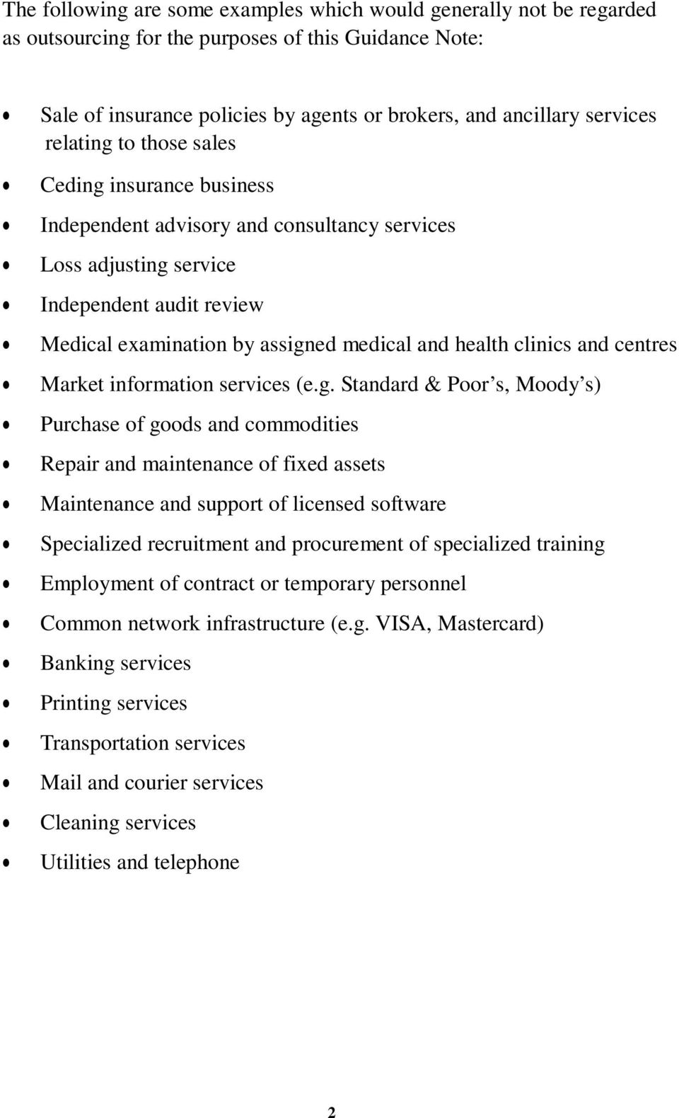clinics and centres Market information services (e.g.