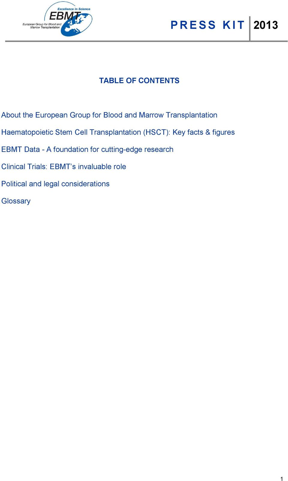 facts & figures EBMT Data - A foundation for cutting-edge research
