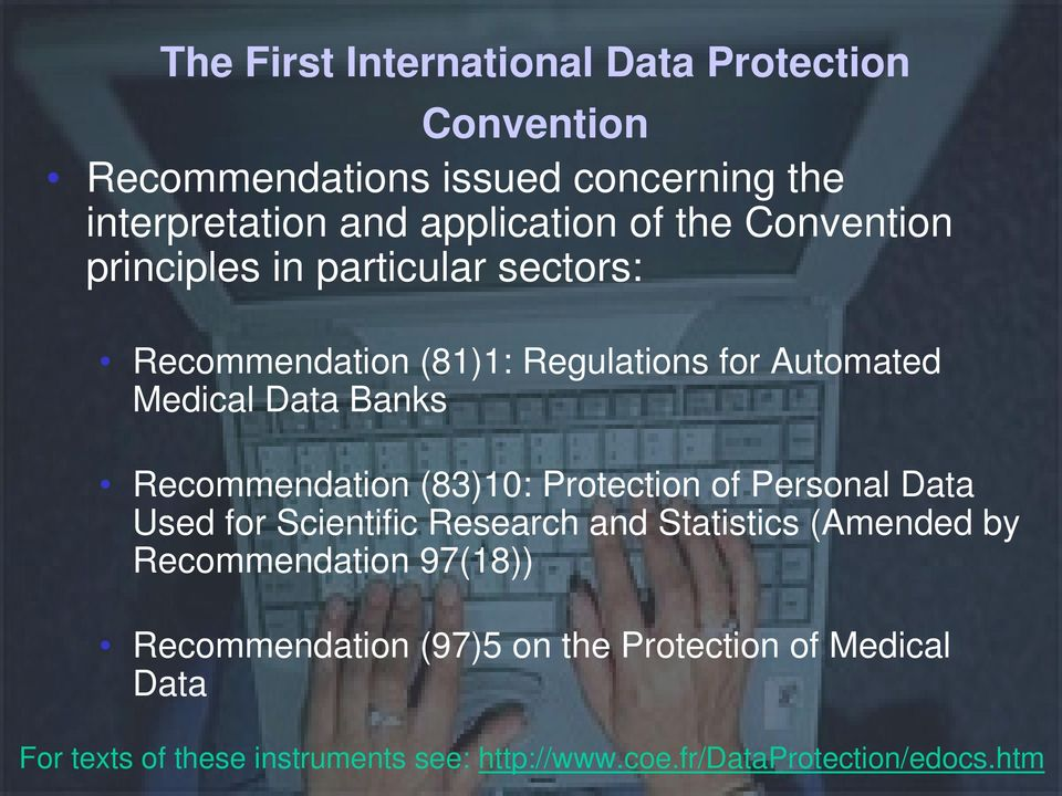 Recommendation (83)10: Protection of Personal Data Used for Scientific Research and Statistics (Amended by Recommendation
