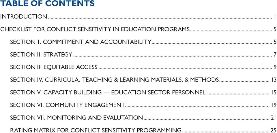 CURRICULA, TEACHING & LEARNING MATERIALS, & METHODS... 13 SECTION V. CAPACITY BUILDING EDUCATION SECTOR PERSONNEL.