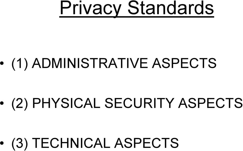 (2) PHYSICAL SECURITY