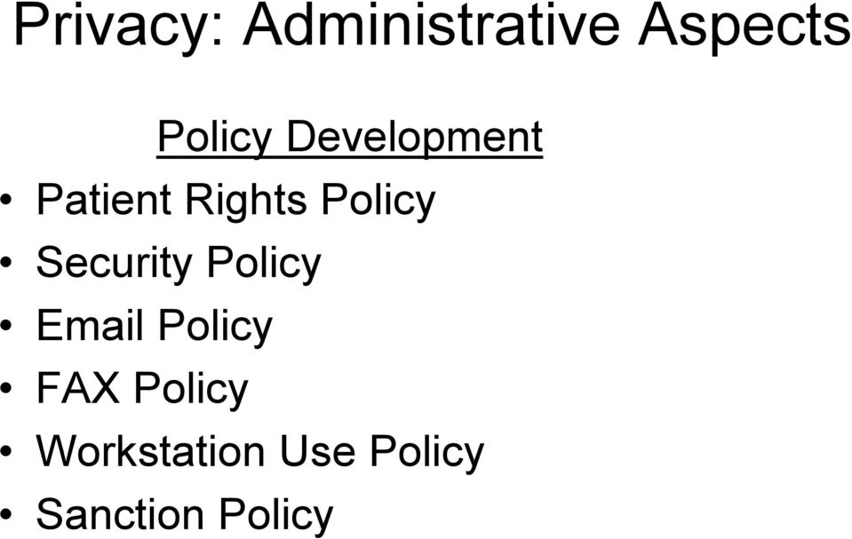 Policy Security Policy Email Policy