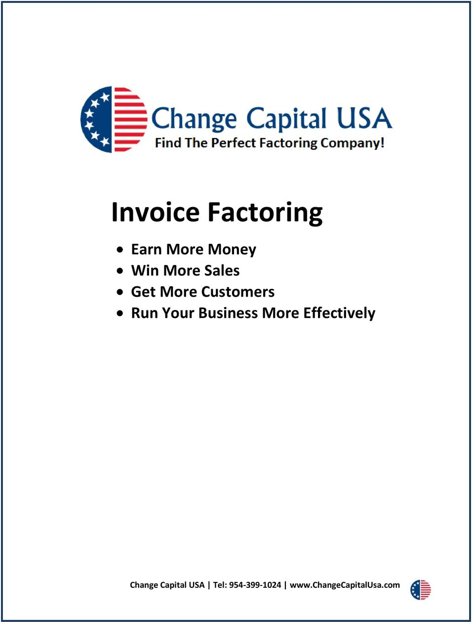 Business More Effectively Change Capital