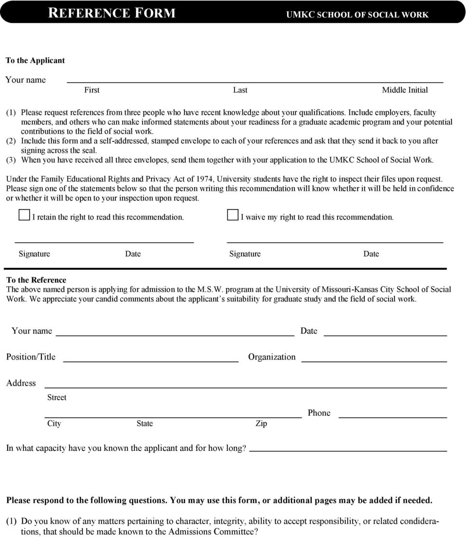 (2) Include this form and a self-addressed, stamped envelope to each of your references and ask that they send it back to you after signing across the seal.